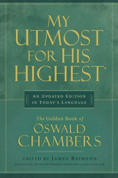 My Utmost for His Highest, Updated Edition by Oswald Chambers, http://www.amazon.com/dp/B0049U4WA6/ref=cm_sw_r_pi_dp_o669rb1M6HJK8