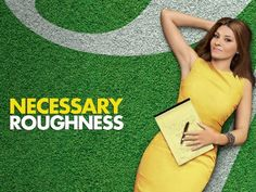 Necessary Roughness Season 2