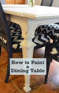 This How-to has some great advice when it comes to painting such an important piece of furniture like a dinning room table!