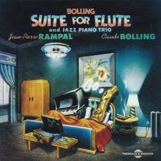 Suite for Flute: Jean-Pierre Rampal Claude Bolling: MP3 Downloads