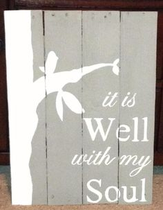 It is Well With my Soul Pallet Sign by LovelyAdmirations on Etsy, $55.00