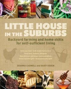 Little House in the Suburbs; Homegrown and Handmade; Country Living books