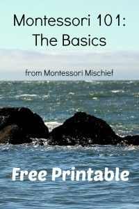 The basics of Montessori - a great intro for any newbie, plus a printable for parent handouts!
