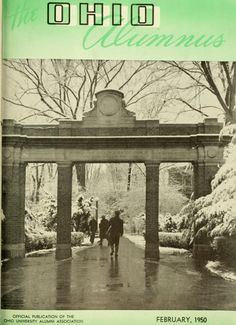 The Ohio Alumnus, February 1950. The Alumni Gateway on College Green in snow. :: Ohio University Archives