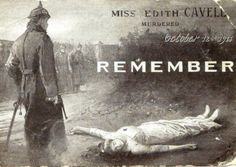 A propaganda postcard about the execution of Miss Edith Cavell. She was a British nurse that helped 200 of allied soldiers to escape from German occupied belgium. She was trialled and executed on October 12th 1915 for treason.