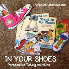 "Perspective Taking Activities: A TpT download called ""In Your Shoes' paired with other SHOE activities. Great for an intro to social skills! From TheSpeechRoomNews.com"