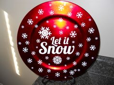 Charger plate from Walmart 1.00.  Let it Snow.