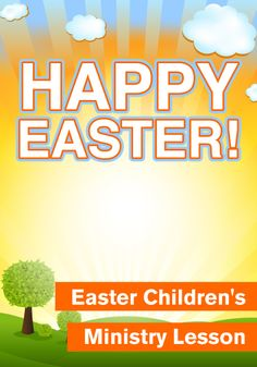 Children's Ministry Easter Lesson for Sunday School or Kids Church http://www.childrens-ministry-deals.com/products/happy-easter-childrens-easter-lesson