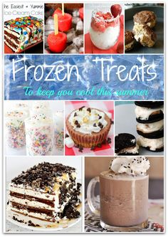 frozen treats that will help keep you cool this summer!  Yum!!!!  Which one to try first!