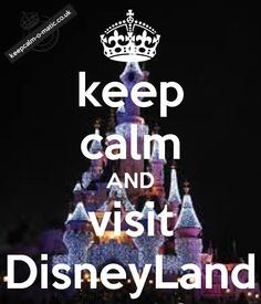 Keep calm and visie Disney land