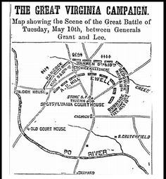 "This old Civil War map depicts the ""Scene of the Great Battle of Tuesday, May 10th, between Generals Grant and Lee"" at Spotsylvania during the Great Virginia Campaign. Read the full article ""'Gencaching' Challenge: Find Historical Maps in Old Newspapers"" at the GenealogyBank blog: http://blog.genealogybank.com/gencaching-challenge-find-historical-maps-in-old-newspapers.html"