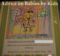 Ask kids for their advice on babies as a gift for their teacher.  Compile it and give it as a gift.  FABULOUS!  (site has great questions to ask too)