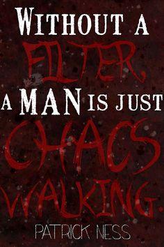 Chaos Walking Trilogy.