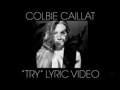 Colbie Caillat 'Try' Lyric Video [OFFICIAL] - YouTube