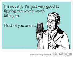I'm not shy. HAHA