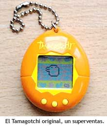 Tamagotchi. You know you had one too.