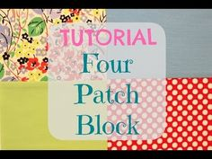 Learn how to make a simple four patch block modern style.
