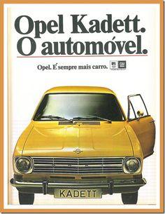 O Kadett é um dos emblemáticos modelos de carros da Opel. Tendo sido deixado de produzir em 1991, é assim um clássico e certamente motivo de nostalgias por todos quantos o conduziram. Cartaz publicitário de 1970.