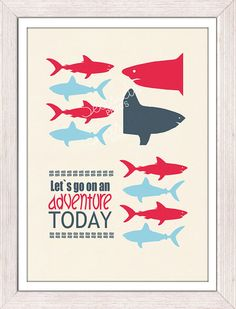 Sharks Wall decor Inspirational quote poster -Lets go on an adventure - Nursery wall decor on Etsy, $12.00