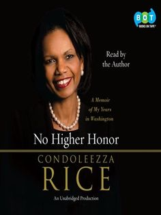 Audiobook download read by the author.    From one of the world's most admired women, this is former National Security Advisor and Secretary of State Condoleezza Rice's compelling story of eight years serving at the highest levels of government.