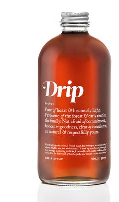 Drip Maple Syrup