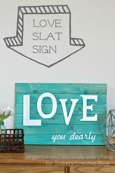 Love Slat Art. | http://organizeyourstuffnow.com/