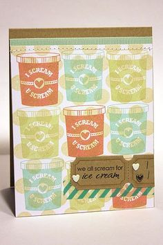 We All Scream For Ice Cream Card by Heather Nichols for Papertrey Ink (March 2013)