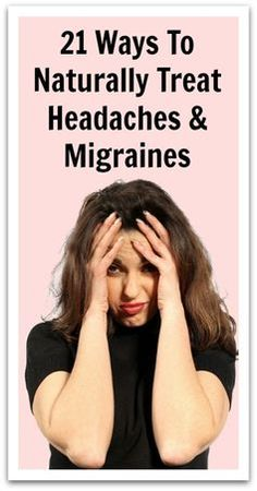 21 Ways To Naturally Treat Headaches & Migraines - Natural Holistic Life #headaches #migraines #natural #holisitc