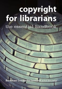 Reference Notes: Open Access : Copyright for Librarians: The Essential Handbook