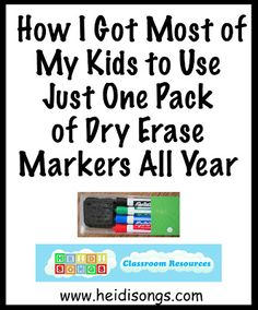 How I Got My Kids to Use Just ONE Pack of Dry Erase Markers ALL YEAR LONG!