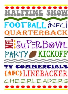 Cute superbowl printable, food ideas, and kid activities!  Would make for a really fun superbowl party