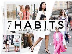 7 Habits of highly stylish people