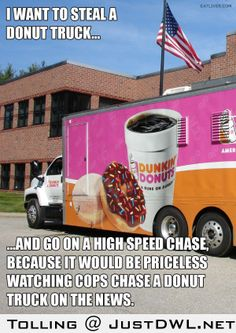 comic humor, trucks, laugh, giggl, cop, funni, hilari, donut truck, humor interweb
