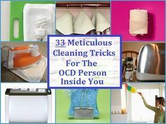 33 Meticulous Cleaning Tricks For The OCD Person Inside You