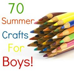 summer crafts for boys-just a list of ideas without instructions: some have links but most don't