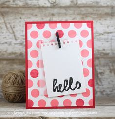 Hello Card by Laurie Willison for Papertrey Ink (March 2014)