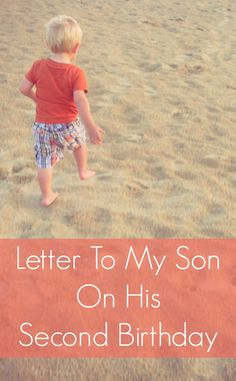one mom's touching letter to her son as he turns 2 years old #parenting #kids #toddlers #motherhood
