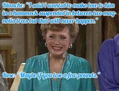 Funny Blanche quotes