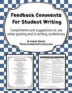 Feedback Comments for Student Writing: use for grading or in writing conferences
