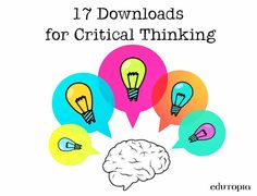 17 downloads for critical thinking including lesson plans, rubrics, and assessments.