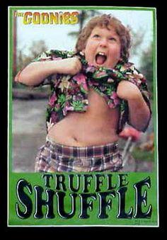 Truffle Shuffle- @Danielle White