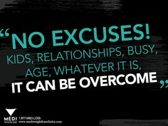 #Motivation #Quote #Inspiration #weightloss #health #diet #tips No Excuses!
