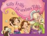Grandma Tillie and her alter egos come to visit. . . #grandparents #kidlit