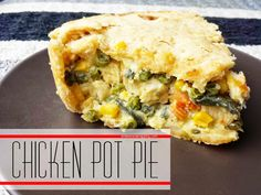 Chicken Pot Pie recipe.  Delicious, flaky crust and a super easy filling make this a great meal the whole family will enjoy.  Who doesn't like pie for dinner? chicken pot pies