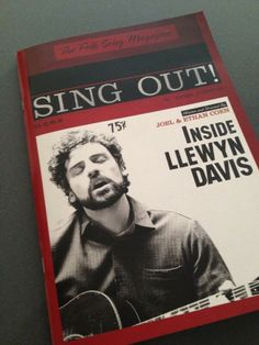 Inside Llewyn Davis's Sing Out! mailing complete with good essays and images.