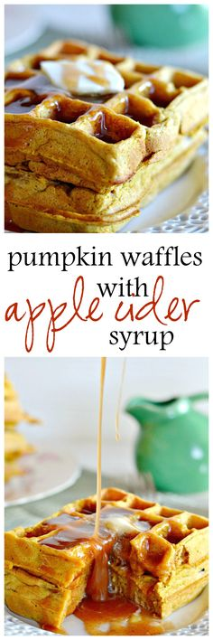 Combine two favorite fall flavors--pumpkin and apple cider--for a comforting, decadent breakfast for a special morning. The syrup alone is out of this world!