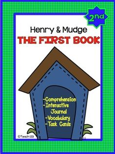 Do you want materials to supplement your Journey Reading Series? This Henry and Mudge: The First Book packet has task cards, reading comprehension worksheets, and interactive journal printables (foldables). $