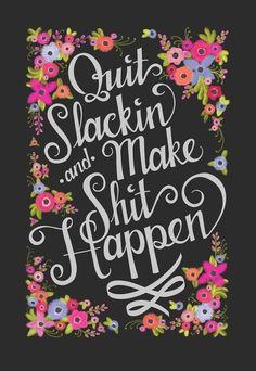 Make it happen. #hustle