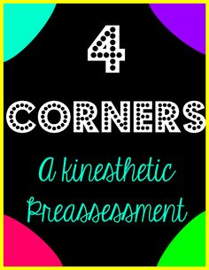 4 Corners- a great strategy to get kids moving