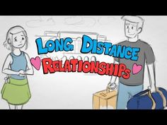 Long Distance Relationships video
